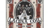 LACUNA COIL ESCE 9 NOVEMBRE IL DVD THE 119 SHOW – LIVE IN LONDON